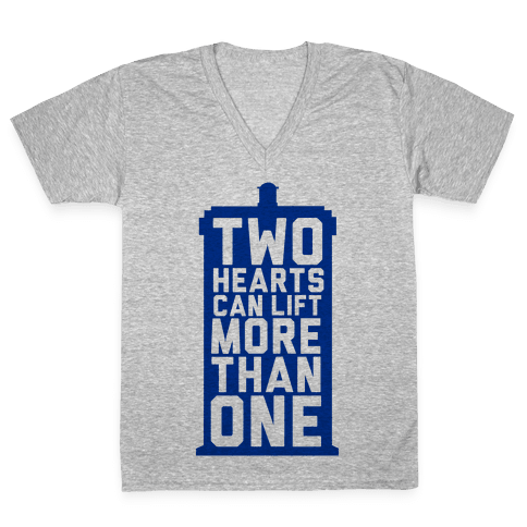 Two Hearts Can Lift More Than One V-Neck Tee Shirt