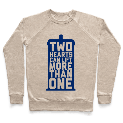 Two Hearts Can Lift More Than One Pullover