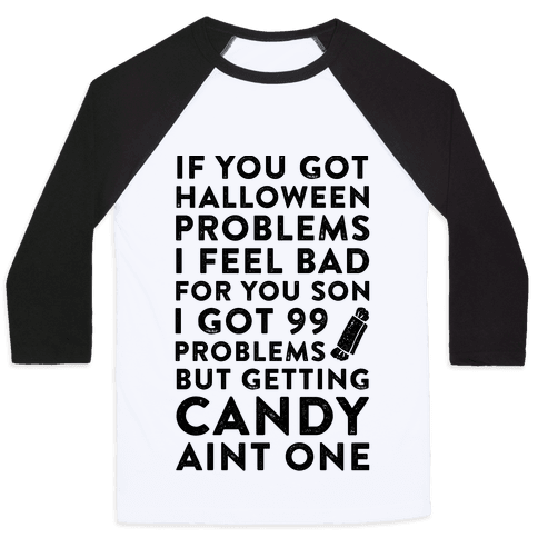 If You Got Halloween Problems
