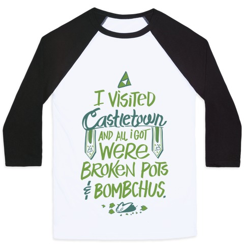 I Visited Castletown And All I Got Were Broken Pots and Bombchus Baseball Tee from LookHUMAN