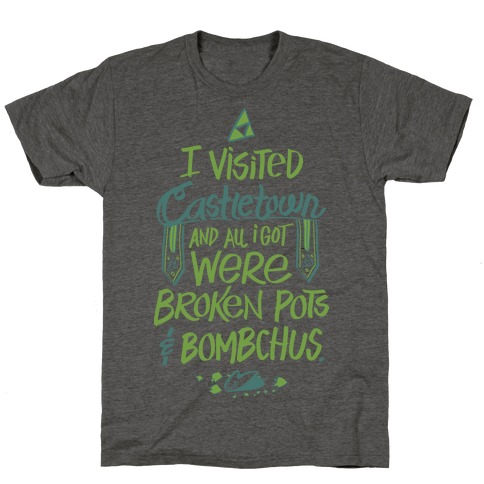 I Visited Castletown And All I Got Were Broken Pots and Bombchus T-Shirt from LookHUMAN