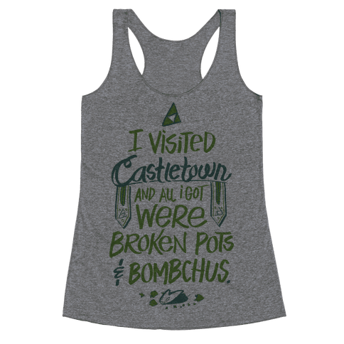 I Visited Castletown And All I Got Were Broken Pots and Bombchus Racerback Tank Top