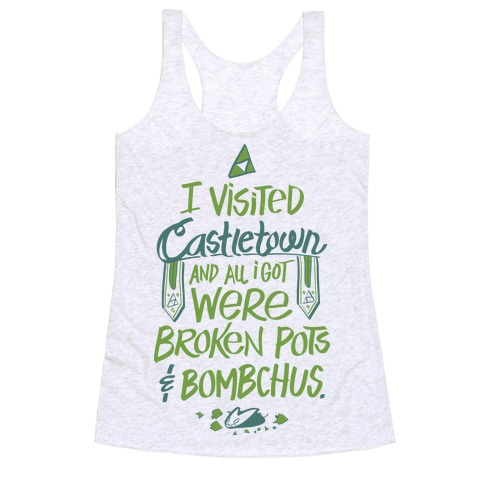 I Visited Castletown And All I Got Were Broken Pots and Bombchus Racerback Tank from LookHUMAN