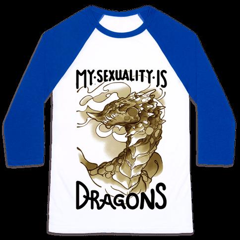 My Sexuality Is Dragons Baseball Tee