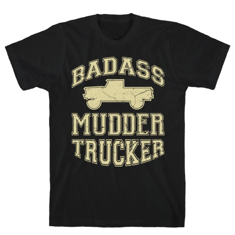 Badass Mudder Trucker (black) T-Shirt