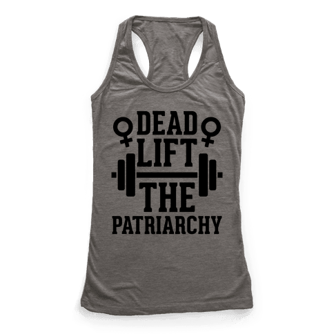 Dead Lift The Patriarchy