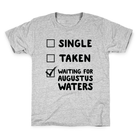 Waiting For Augustus Waters Kids T-Shirt