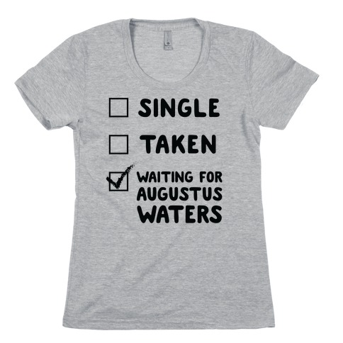Waiting For Augustus Waters Womens T-Shirt