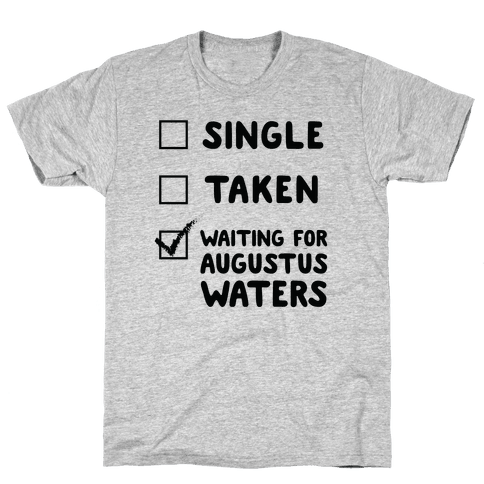 Waiting For Augustus Waters Mens T-Shirt
