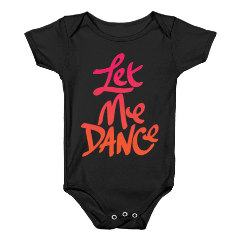 Let Me Dance Baby Onesy