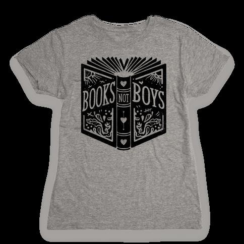 Books Not Boys Womens T-Shirt