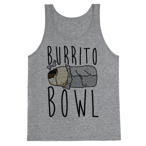 Burrito Bowl Tank Top