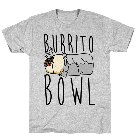 Burrito Bowl Mens/Unisex T-Shirt