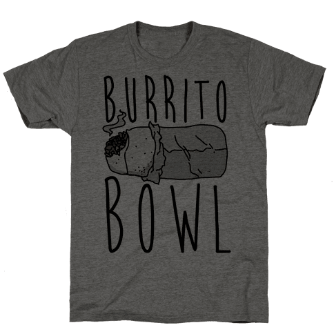 Burrito Bowl Mens T-Shirt