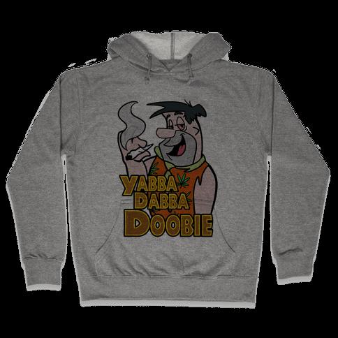 Yabba Dabba Doobie Hooded Sweatshirt