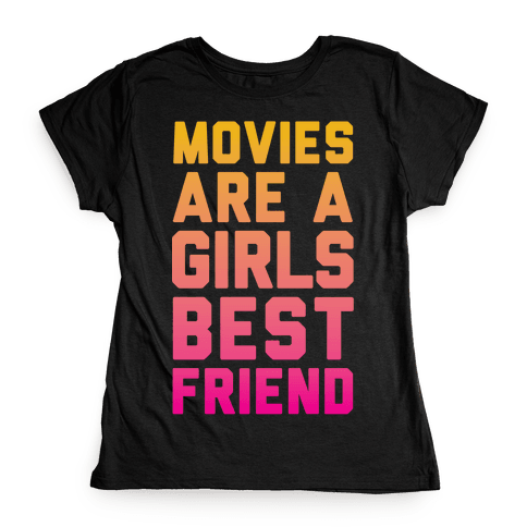 Movies Are a Girls Best Friend Womens T-Shirt