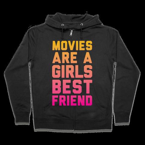 Movies Are a Girls Best Friend Zip Hoodie