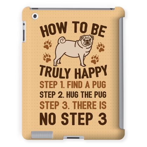 How To Be Truly Happy: Pug Hugs