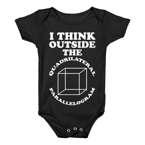I Think Outside the Quadrilateral Parallelogram  Baby Onesy