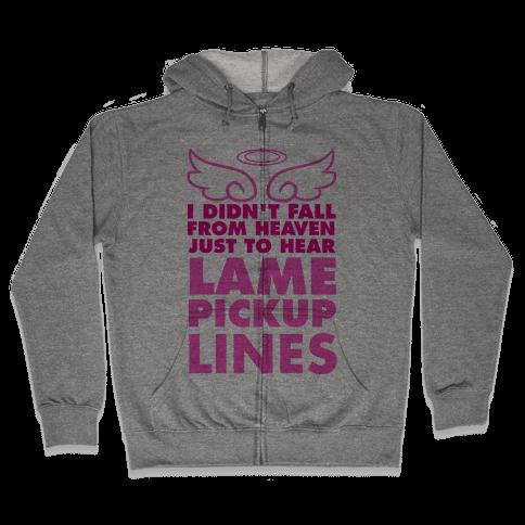 Lame Pick Up Lines Zip Hoodie