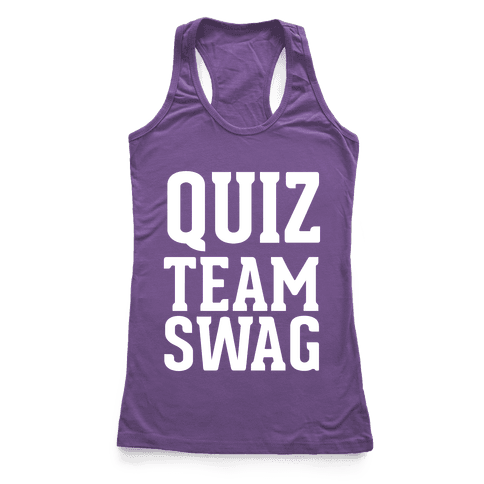 Quiz Team Swag Racerback Tank Top