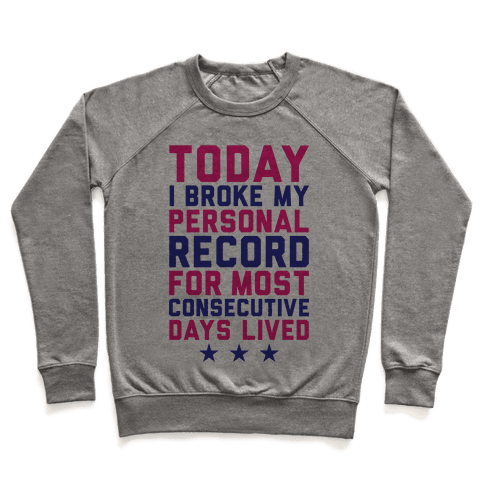 Consecutive Days Lived Pullover