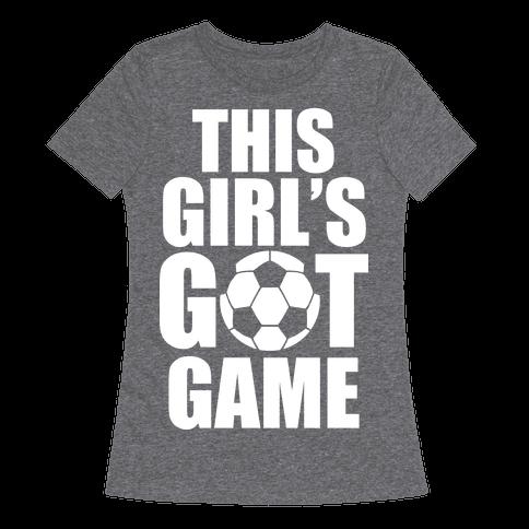 This Girl's Got Game (Soccer)