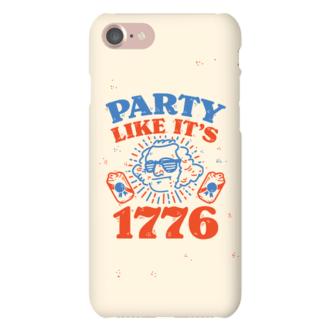 Party Like It's 1776 Phone Case