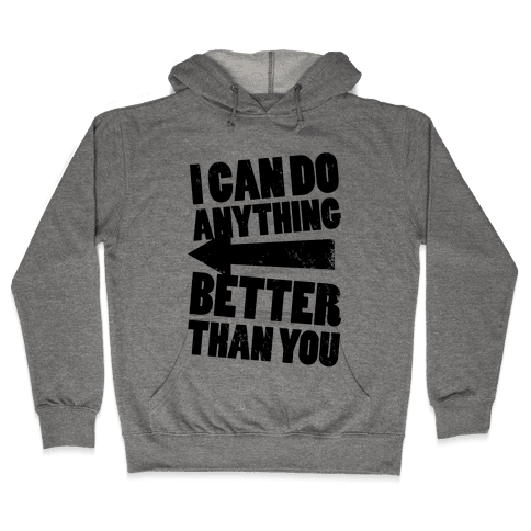 Better Than You (Training Pair, Part 2) (Tank) Hooded Sweatshirt