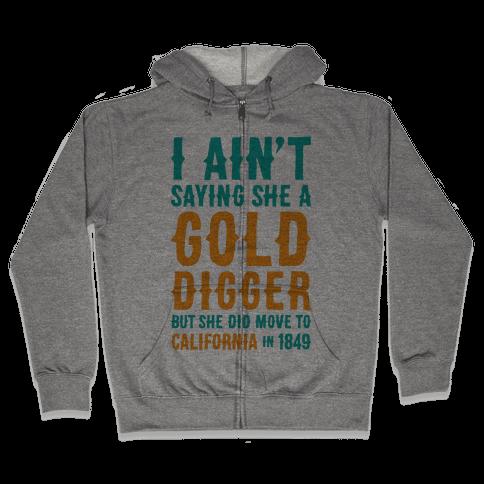 Gold Digger Zip Hoodie