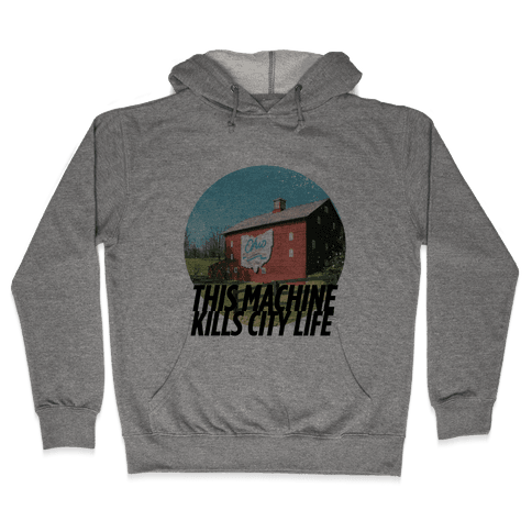 Country Life Kills City Life Hooded Sweatshirt