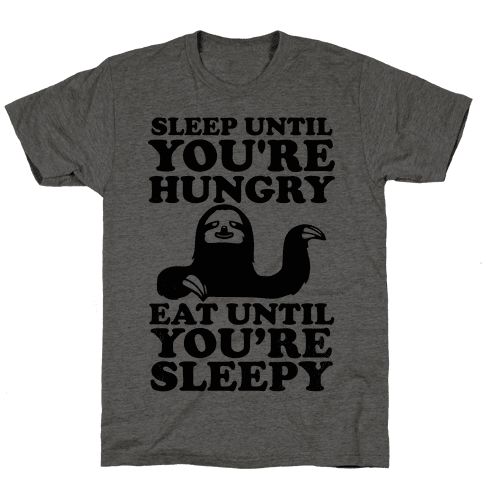 Sleep Till You're Hungry