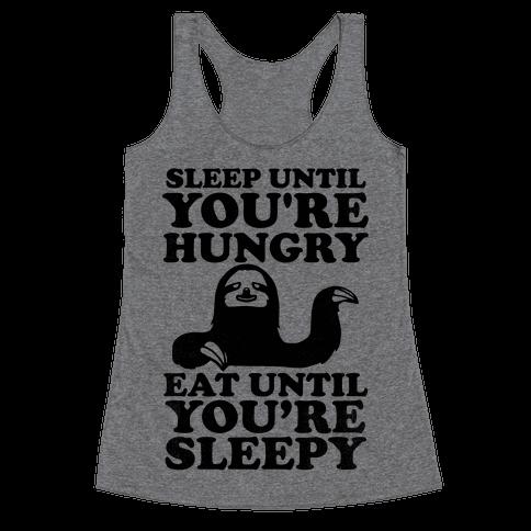 Sleep Till You're Hungry Racerback Tank Top