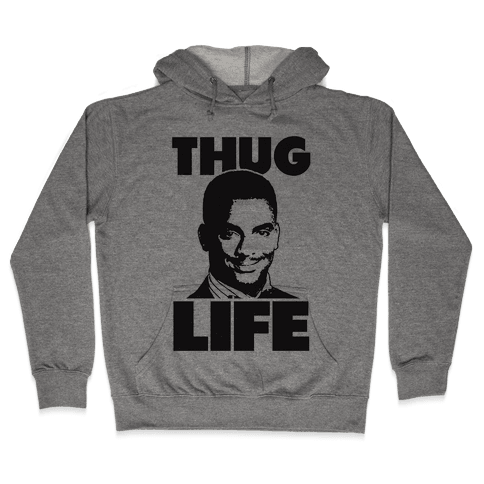 Thug Life Carlton Hooded Sweatshirt