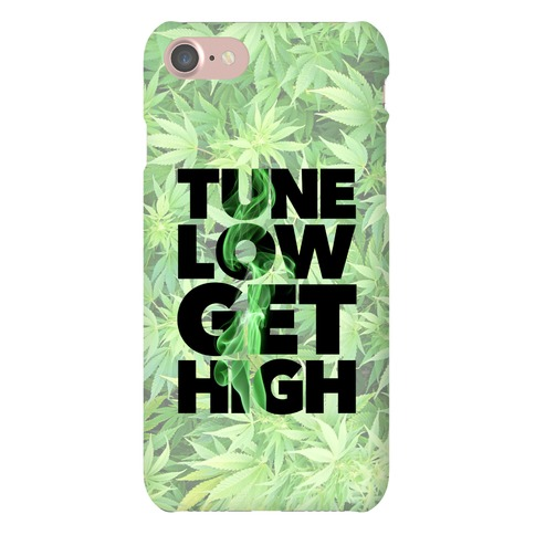 Tune Low Get High Phone Case