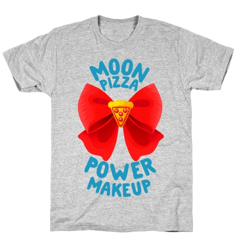 Moon Pizza Power Makeup! T-Shirt