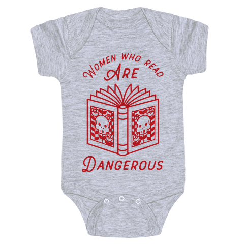 Women Who Read Are Dangerous Baby Onesy