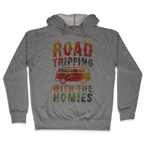 Road Tripping With the Homies Hooded Sweatshirt