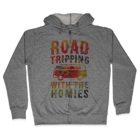 Road Tripping With the Homies Zip Hoodie