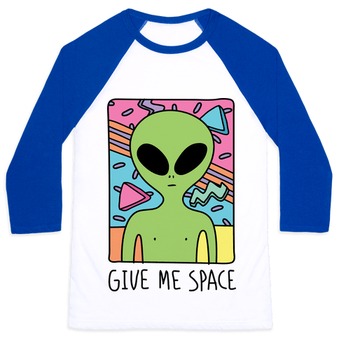 Give Me Space Alien Baseball Tee