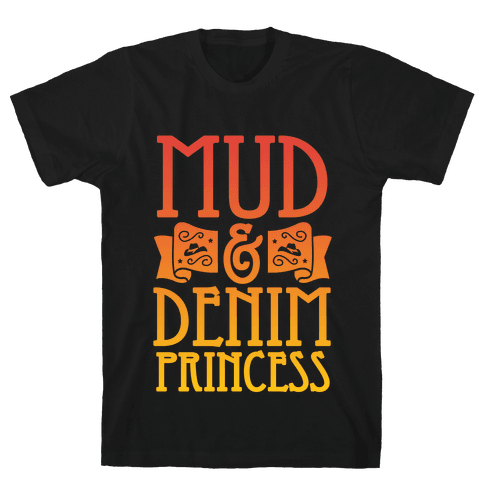 Mud & Denim Princess Mens T-Shirt