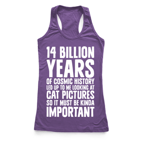 14 Billion Years of Cosmic History Racerback Tank Top