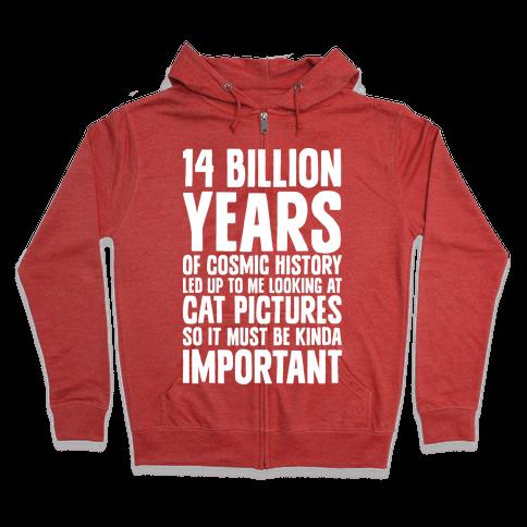 14 Billion Years of Cosmic History Zip Hoodie
