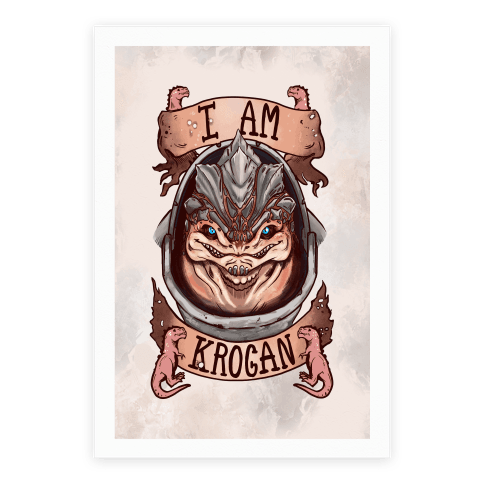I am KROGAN! (Grunt) Poster