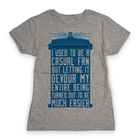 I Used To Be A Casual Fan (Doctor Who) Womens T-Shirt