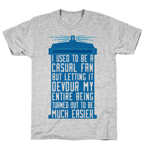 I Used To Be A Casual Fan (Doctor Who) Mens T-Shirt
