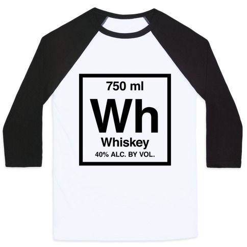 Whiskey Element (Periodic Alcohol) Baseball Tee