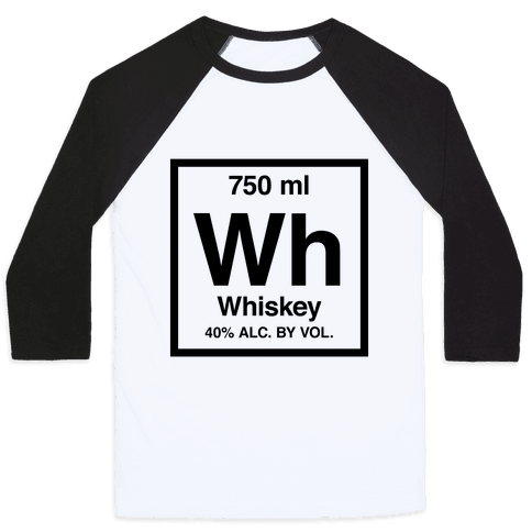 Whiskey Element (Periodic Alcohol) Baseball Tee