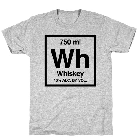 Whiskey Element (Periodic Alcohol) T-Shirt