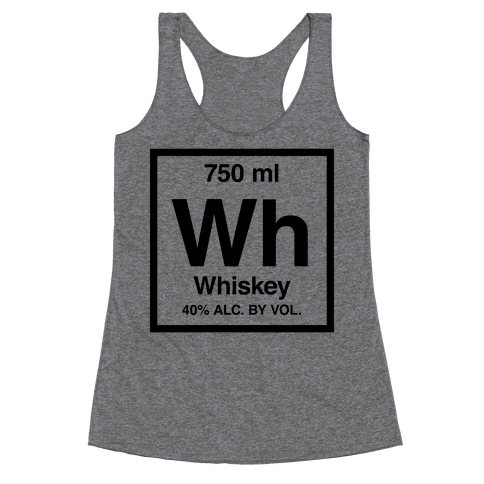 Whiskey Element (Periodic Alcohol) Racerback Tank Top